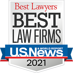 US News & World Report Best Law Firms 2021
